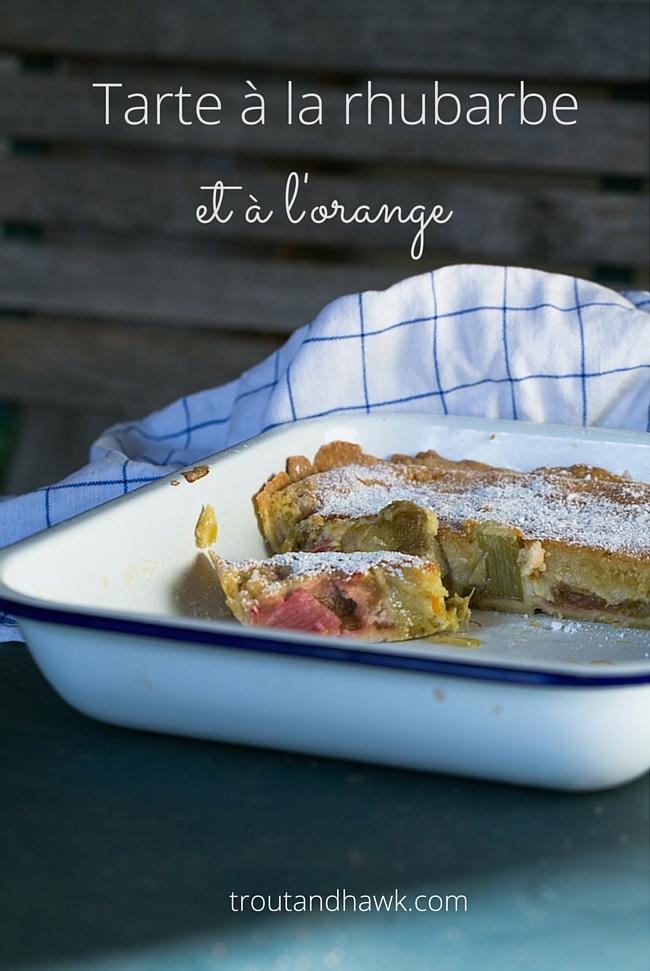 tarte à la rhubarbe et à l'orange